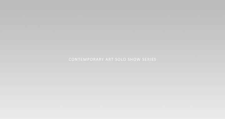 Call for Artists: Contemporary Art Solo Show Series